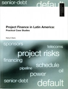 PROJECT-FINANCE-IN-LATIN-AMERICA-PRACTICAL-CASE-STUDIES
